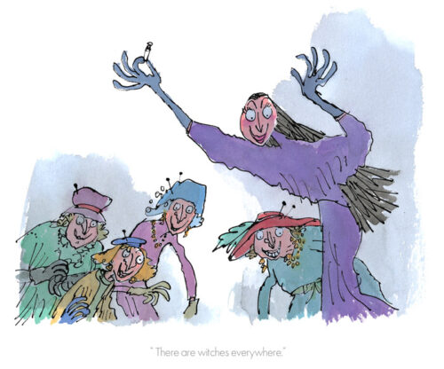 """""""There Are Witches Everywhere"""" by Quentin Blake"""